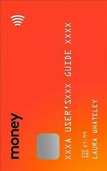 Money: a User's Guide Paperback by Whateley Laura Like New Used Free ship...