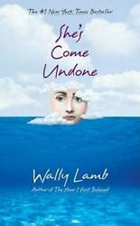 She's Come Undone (Oprah's Book Club) by Lamb Wally