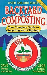 Backyard Composting : Your Complete Guide to Recycling Yard Clippings Paperback $4.49