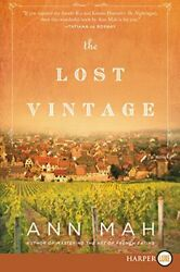 The Lost Vintage: A Novel by Mah Ann