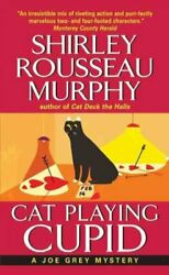 Cat Playing Cupid : A Joe Grey Mystery Paperback by Murphy Shirley Rousseau...