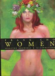 Frank Cho Women : Selected Drawings & Illustrations Paperback by Cho Frank ...