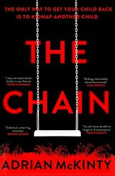 The Chain : The unique and unforgettable thriller of the year [ Paperback ]