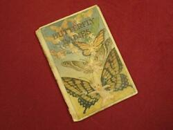 VINTAGE ANTIQUE 1917 BUTTERFLY BABIES ILLUSTRATED CHILDRENS BOOK GEORGE BUTLER