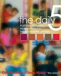 The Daily Five by Boushey Gail; Moser Joan
