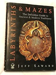 Labyrinths & Mazes: Definitive Guide to Ancient & Modern Traditions 2003