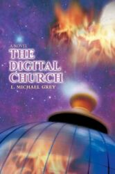 Digital Church Paperback by Grey L. Michael Like New Used Free shipping i...
