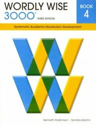 Wordly Wise 3000 Book 4 : Systematic Academic Vocabulary Development Paperba...