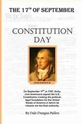 Constitution Day Paperback by Pullen Dale Dungan Brand New Free shipping ...