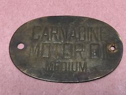 Old CARNADINE MOTOR OIL Brass Tag Plaque Gas amp; Oil A12 $24.95