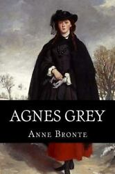 Agnes Grey Paperback by Bronte Anne Brand New Free shipping in the US