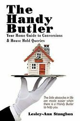 Handy Butler : Your Home Guide to Conversions and House Hold Queries
