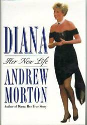 Diana: Her New Life by Morton Andrew