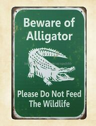 Beware of Alligator Do Not Feed Wildlife metal tin sign country decor $15.79