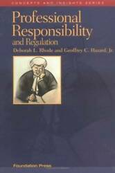 Rhode and Hazard#x27;s Professional Responsibility and Regulation Concepts a GOOD $7.43