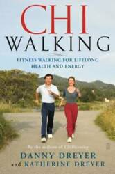 ChiWalking: Fitness Walking for Lifelong Health and Energy Paperback GOOD $3.61