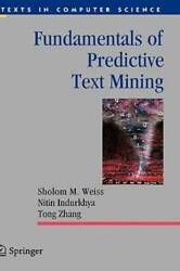Fundamentals of Predictive Text Mining Texts in Computer Science - GOOD $41.07
