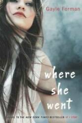Where She Went - Hardcover By Forman Gayle - VERY GOOD