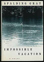 Impossible Vacation Hardcover Spalding Gray $4.49