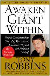 Awaken the Giant Within : How to Take Immediate Control of Your Ment VERY GOOD $4.09