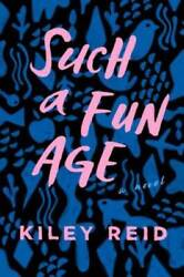 Such a Fun Age Hardcover By Reid Kiley VERY GOOD $7.83