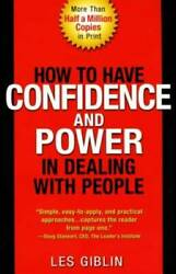 How to Have Confidence and Power in Dealing with People Paperback GOOD $4.09