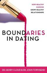 Boundaries in Dating: How Healthy Choices Grow Healthy Relationships GOOD $3.69