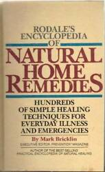 Rodale#x27;s Encyclopedia of Natural Home Remedies: Hundreds of Simple Heali GOOD $3.49