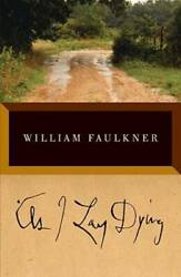 As I Lay Dying: The Corrected Text Paperback By Faulkner William GOOD $3.51