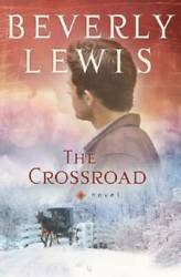 The Crossroad Amish Country Crossroads #2 Paperback VERY GOOD $3.89