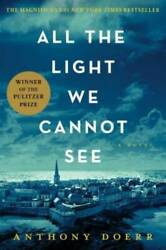 All the Light We Cannot See Hardcover By Doerr Anthony GOOD $5.14