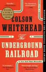 The Underground Railroad: A Novel Paperback By Whitehead Colson GOOD $7.59