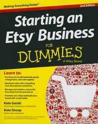 Starting an Etsy Business For Dummies Paperback By Gatski Kate GOOD $5.08