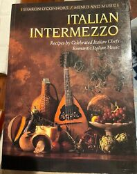 Italian Intermezzo: Recipes by Celebrated Italian Chefs $4.90