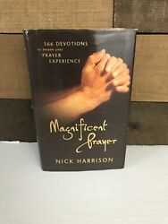 Magnificent Prayer Nick Harrison  2001 Hardcover $15.30