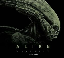 Art and Making of Alien: Covenant $10.11
