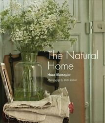 Natural Home Hardcover by Blomquist Hans; Treloar Debi PHT Like New Use... $24.39