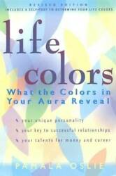 Life Colors: What the Colors in Your Aura Reveal Paperback VERY GOOD $3.99