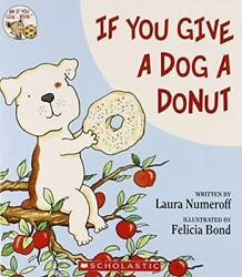 If You Give a Dog a Donut Paperback By Laura Numeroff GOOD $4.39