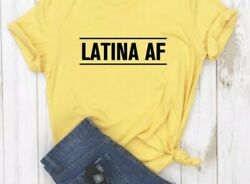 Latina AF Trendy Ladies Shirt Size XL $15.00