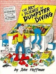 The Art and Science of Dumpster Diving by Hoffman John  $13.04