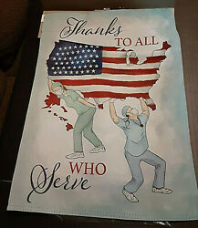 THANKS TO ALL WHO SERVE Garden Flag 12.5 x 18 2 sided by Evergreen 14S9792 $15.99