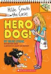 Hero Dog : A Branches Book Hilde Cracks the Case #1 Paperback GOOD $3.81