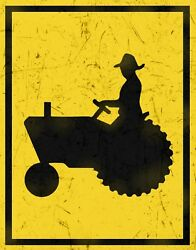 TIN SIGN quot;Caution Tractorquot; Farm Signs Rustic Wall Decor $7.35