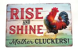 Rise and Shine Mother Cluckers Metal Tin sign Chicken Decor Chicken Sign $8.99