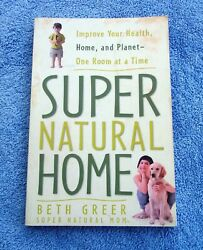 Super Natural Home Sustainable Living Paperback Book $1.49
