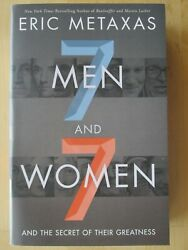 Seven Men and Seven Women : And the Secret of Their Greatness by Eric Metaxas... $12.00