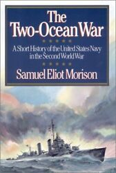 Two Ocean War : A Short History of the United States Navy in the Second World Wa $5.53