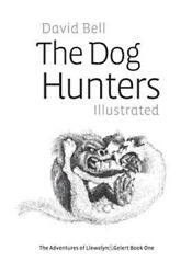 Dog Hunters Illustrated Paperback by Bell David Like New Used Free shippi... $17.32