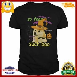 So Fear Much With Such Boo Halloween Shirt $13.25